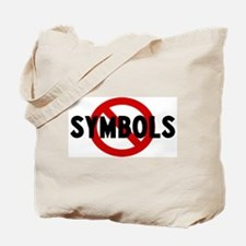 Anti symbols Tote Bag