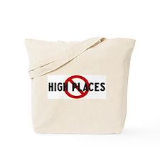 Anti high places Tote Bag