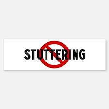 Anti stuttering Bumper Bumper Bumper Sticker