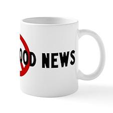 Anti hearing good news Mug