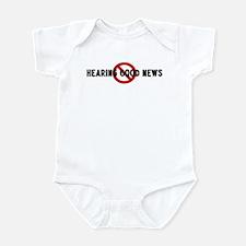 Anti hearing good news Infant Bodysuit
