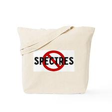 Anti spectres Tote Bag