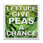 """Give Peas a Chance"" Tile Coaster"