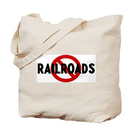 Anti railroads Tote Bag