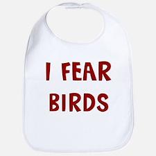 I Fear BIRDS Bib