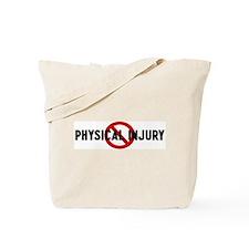 Anti physical injury Tote Bag