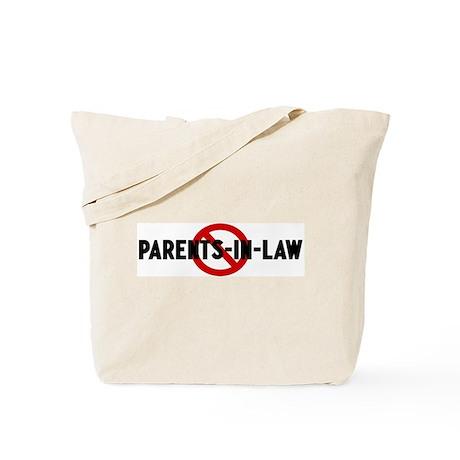 Anti parents-in-law Tote Bag