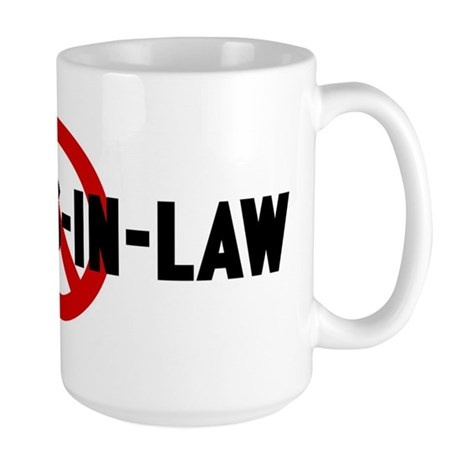 Anti parents-in-law Large Mug