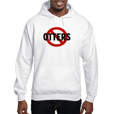 Anti otters Hooded Sweatshirt