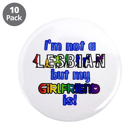 "I'm not a lesbian... 3.5"" Button (10 pack)"