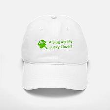 A Slug Ate My Lucky Clover Baseball Baseball Cap