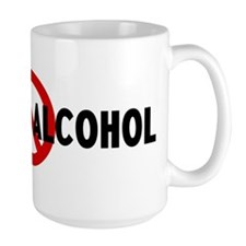 Anti drinking alcohol Mug