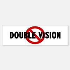 Anti double vision Bumper Bumper Bumper Sticker