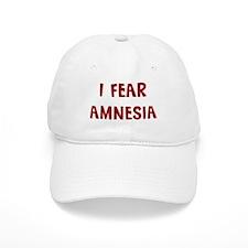 I Fear AMNESIA Baseball Cap