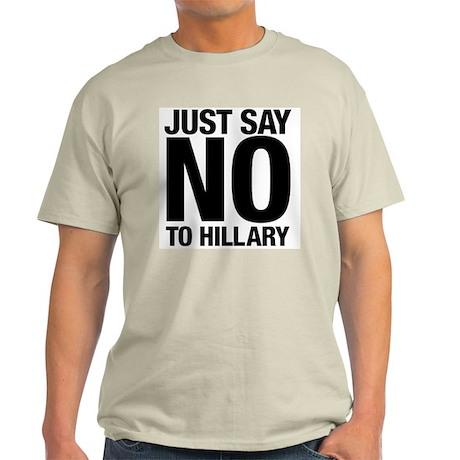 Say No to Hillary Light T-Shirt