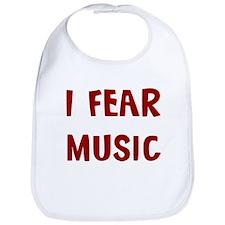 I Fear MUSIC Bib