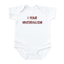 I Fear MATERIALISM Infant Bodysuit