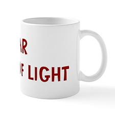 I Fear FLASHES OF LIGHT Mug