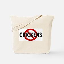 Anti chickens Tote Bag