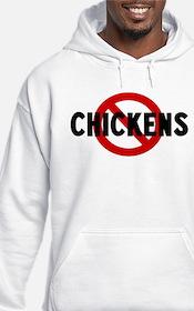 Anti chickens Hoodie