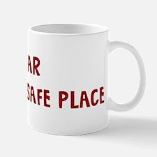 I Fear LEAVING A SAFE PLACE Mug