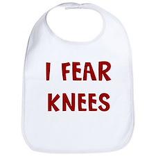 I Fear KNEES Bib