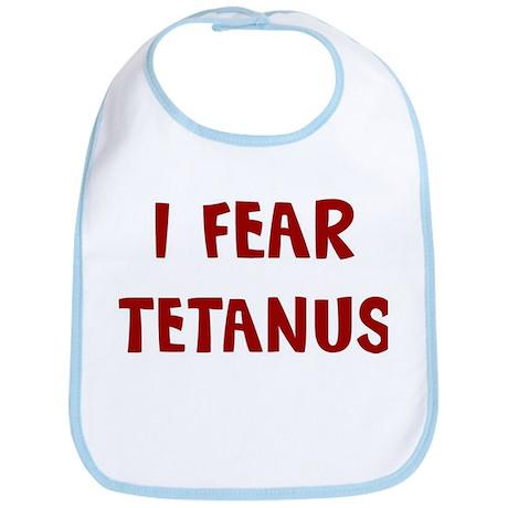 I Fear TETANUS Bib