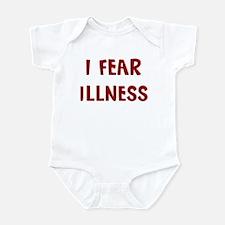 I Fear ILLNESS Infant Bodysuit