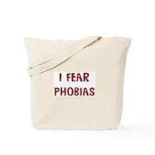 I Fear PHOBIAS Tote Bag