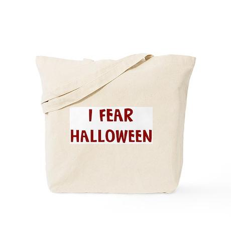 I Fear HALLOWEEN Tote Bag