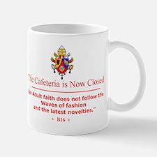 """""""An Adult Faith..B16"""" Mug"""