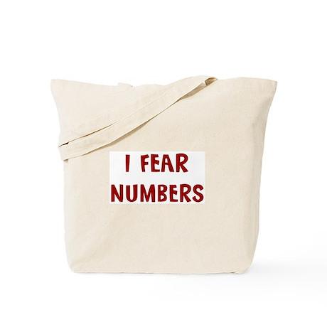 I Fear NUMBERS Tote Bag