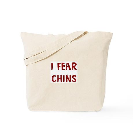 I Fear CHINS Tote Bag
