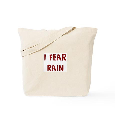 I Fear RAIN Tote Bag