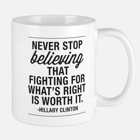 Never Stop Believing Mug