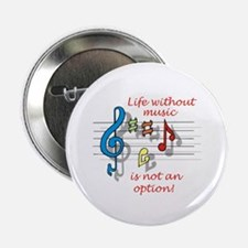 """Life Without Music 2.25"""" Button"""