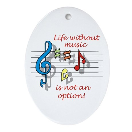 Life Without Music Oval Ornament