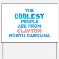 Coolest: Clayton, NC Yard Sign