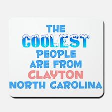 Coolest: Clayton, NC Mousepad