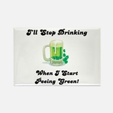 I'll Stop When I'm Peeing Green! Rectangle Magnet