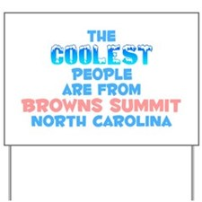 Coolest: Browns Summit, NC Yard Sign