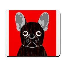 Frenchy (Dark Brindle) Mousepad