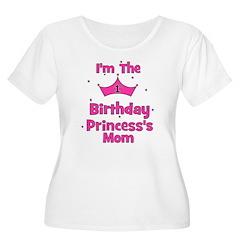 1st Birthday Princess's Mom! T-Shirt