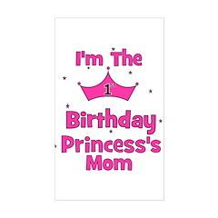 1st Birthday Princess's Mom! Rectangle Decal