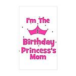 1st Birthday Princess's Mom! Rectangle Sticker