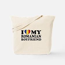 I Love My Romanian Boyfriend Tote Bag