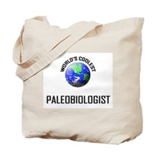 World's Coolest PALEOBIOLOGIST Tote Bag