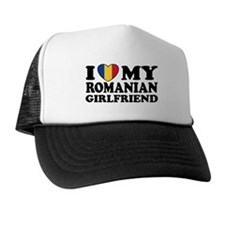 I Love My Romanian Girlfriend Trucker Hat