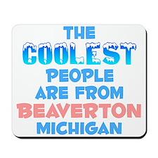 Coolest: Beaverton, MI Mousepad