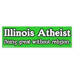 Illinois Atheist Bumper Bumper Sticker